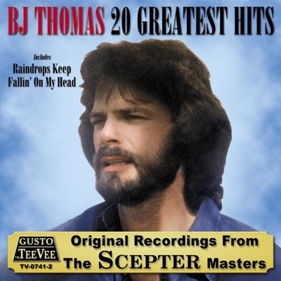 20 Greatest Hits - B. J. Thomas