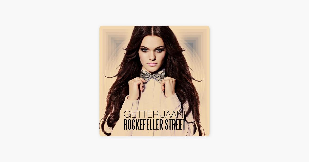 1 2 7 3 Down The Rockefeller Street: Rockefeller Street By Getter Jaani On Apple Music