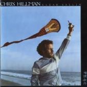 Chris Hillman - Clear Sailin'