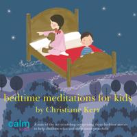 Christiane Kerr - Bedtime Meditations for Kids artwork