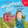 'Naughtiest Girl in the School' and 'Naughtiest Girl Again': Naughtiest Girl Series - Enid Blyton