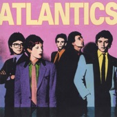 The Atlantics - Can't Wait Forever