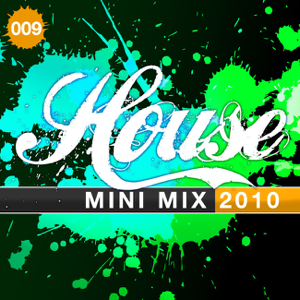 Various Artists - House Mini Mix 009 (2010)