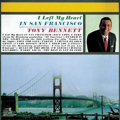 (I Left My Heart) In San Francisco - Tony Bennett song