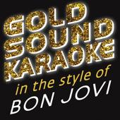 Livin' On A Prayer (Karaoke Version) [in the Style of Bon Jovi]