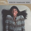 "Platinum & Gold Collection: Evelyn ""Champagne"" King"