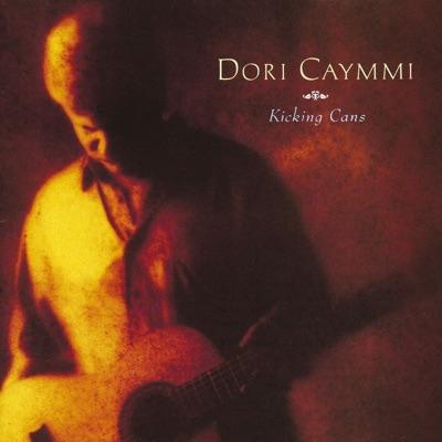 Kicking Cans - Dori Caymmi