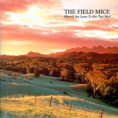 The Field Mice - Emma's House