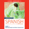Living Language - Starting Out in Spanish, Part 1: Meeting People and Basic Expressions (Unabridged)  artwork