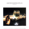 Just the Two of Us - Grover Washington, Jr. & Bill Withers
