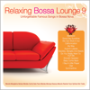 Relaxing Bossa Lounge 9 - Brasil Various