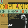 Aaron Copland, London Symphony Orchestra & Philharmonia Orchestra - A Copland Celebration, Vol. I  artwork