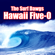 Hawaii Five-0 - The Surf Dawgs