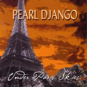 Pearl Django - Under Paris Skies