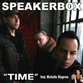 Speakerbox - Time Featuring Michelle Shaprow (Wideboys Remix) feat. Michelle Shaprow