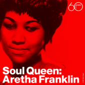 (You Make Me Feel Like) A Natural Woman - Aretha Franklin
