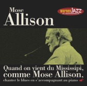 Mose Allison - I Love The Life I Live