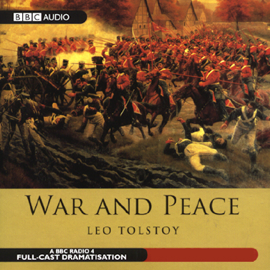 War and Peace (Dramatized) audiobook