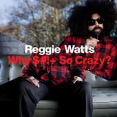 Fuck Shit Stack-Reggie Watts