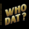 Various Artists - Who Dat? Best of New Orleans Party Songs!  artwork