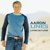 Aaron Lines - You Can't Hide Beautiful