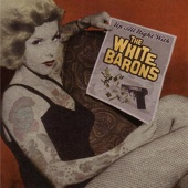 The White Barons - Reckless