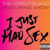 I Just Had Sex (feat. Akon) - Single