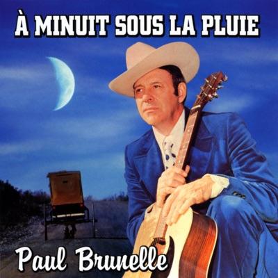 À Minuit Sous La Pluie - Paul Brunelle