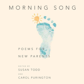 Morning Song: Poems for New Parents (Unabridged) audiobook