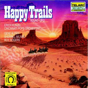 Cincinnati Pops Orchestra & Erich Kunzel - Happy Trails