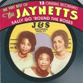 Sally Go 'Round the Roses - The Very Best of the Jaynetts