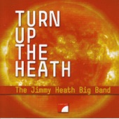 The Jimmy Heath Big Band - I'm Glad There's You