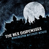 The Hex Dispensers - My Love Is A Bat