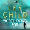 Lee Child - Worth Dying For: Jack Reacher 15 artwork