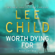 Lee Child - Worth Dying For: Jack Reacher 15 (Abridged)