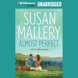 Almost Perfect: A Fool's Gold Romance, Book 2 (Unabridged) audiobook
