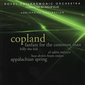Copland: Fanfare Fo the Common Man, Billy the Kid, Appalachian Spring