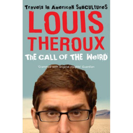 The Call of the Weird: Travels in American Subcultures audiobook