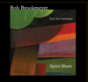 Bob Brookmeyer - Spirit Music  artwork