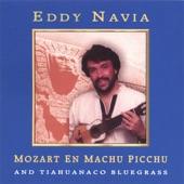 Eddy Navia - Tiahuanaco Bluegrass