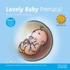Lovely Baby - Prenatal - Raimond Lap