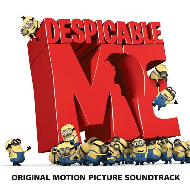 Despicable Me (Original Motion Picture Soundtrack) by Various Artists on Apple Music