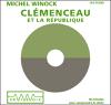 Michel Winock - ClГ©menceau et la RГ©publique illustration