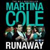 Martina Cole - The Runaway (Unabridged) artwork