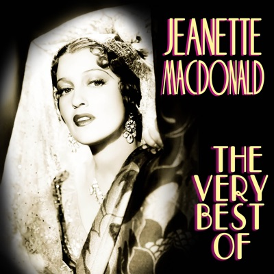 The Very Best Of - Jeanette MacDonald