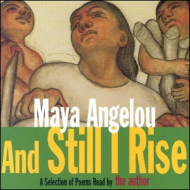 And Still I Rise (Unabridged Selections) (Abridged) audiobook