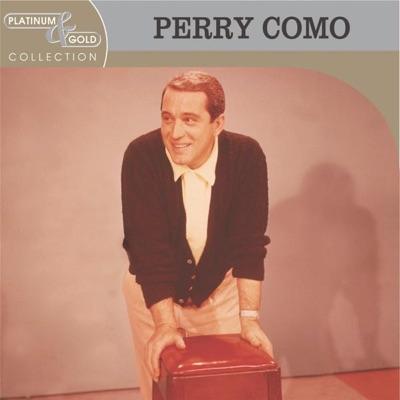 Platinum & Gold Collection: Perry Como - Perry Como