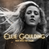 Run Into the Light - Ellie Goulding