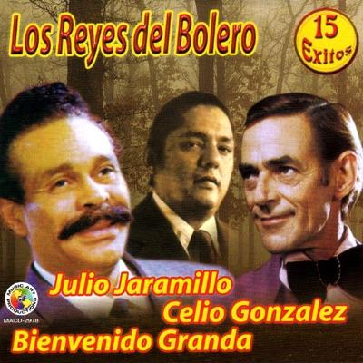 Los Reyes del Bolero - Julio Jaramillo