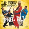 Full Tilt - Lil' Ed & The Blues Imperials
